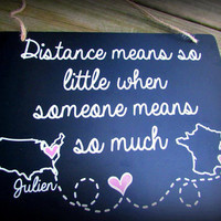 Long distance Best friend gift Long distance love personalized with states or countries. Distance means so little when someone means so ...