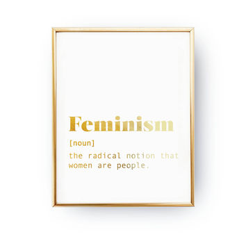 Feminism Print, Typography Print, Definition Poster, Real Gold Foil Print, Fashion Chic Print, Funny Definition Poster, Feminism Quote Print