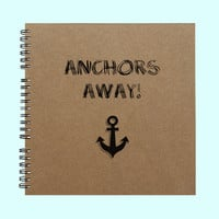 Anchors Away! - Book, Large Journal, Personalized Book, Personalized Journal, Scrapbook, Smashbook