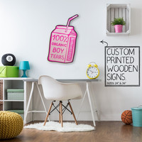 Boy Tears Custom Printed Wood Sign Unique Trendy Game Room