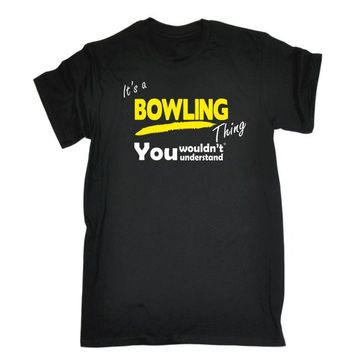 Family Friends party Board game ITS A BOWLINGer THING T-SHIRT Tee Lawn Bowls Club Ten Pin Funny Birthday Gift 123t Newest 2018 T Shirt Men T Shirt Middle Aged AT_41_3