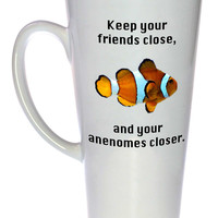 Keep your Friends Close and Your Anemones Closer Coffee or Tea Mug, Latte Size