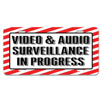 Video & Audio Surveillance in Progress - Businesses Store Sign Novelty License Plate