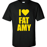 I Love Fat Amy.  Pitch Perfect Tshirt.