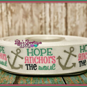 Hope Anchors The Soul US Designer 7/8 Grosgrain Ribbon From Jazzy Lu Ribbon