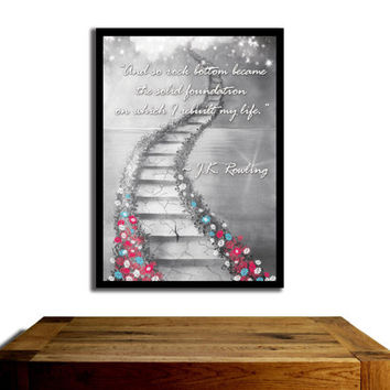 Harry Potter Poster, JK Rowling quote......Magic stairway