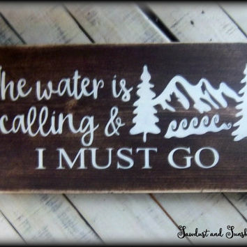 Rustic Wooden Sign, Wall Art, Gift For Nature Lover, Adventure Sign, Water Sign,Lake Sign,Mountain Sign,Hiking Gift,Wood Plaque,Rustic Decor