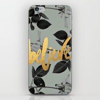 believe; iPhone & iPod Skin by Pink Berry Patterns
