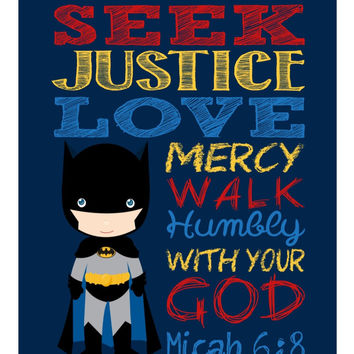 Batman Christian Superhero Nursery Decor Art Print - Seek Justice Love Mercy Walk Humbly with your God Micah 6:8 Bible Verse Scripture