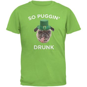 St. Patricks Day - So Puggin' Drunk Lime Green Adult T-Shirt