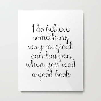 I do believe something very magical can happen when you read a good book. J.K. Rowling Bookmark Metal Print by NikolaJovanovic