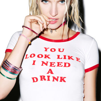 O Mighty You Look Like I Need A Drink Tee White