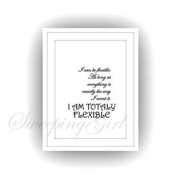 Gilmore girls, I can be flexible, Printable Wall Art,  Carole King Lyrics, Stars Hollow Lorelai, Rory quotes print, sign famous