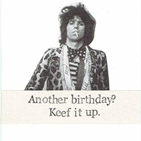 Keef It Up Keith Richards Music Humor Funny Birthday Card