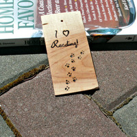 Upcycled Wood Bookmark - Maple Bookmark - Hardwood Bookmark Burnt with I Love Reading and Animal Prints