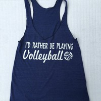 I'd Rather be Playing Volleyball Racerback Tank