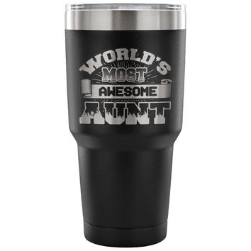 World Most Awesome Aunt Insulated Coffee Travel Mug 30oz Stainless Steel Tumbler