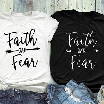 Faith Over Fear T-Shirt Women Clothes Graphic tees Funny Casual Cool tshirt tops