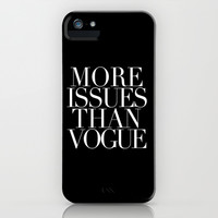 MORE ISSUES iPhone & iPod Case by N A T A L I E