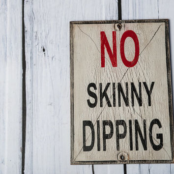 No skinny dipping rustic wood, humorous pool sign, funny patio sign, handmade wood farmhouse and cottage decor, back deck wall decor