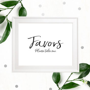 Stylish Hand Lettered Printable Favors Sign-Calligraphy Wedding Favor-DIY Handwritten Style Wedding Ceremony Reception Sign-Please take one