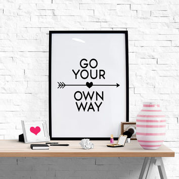 Typography Print ''Go Your Own Way'' Scandinavian Poster Wall Decor Motivation Quote Inspirational Print Decor Wall Art Printable Wall Art