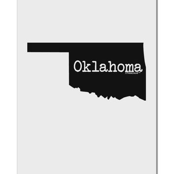 "Oklahoma - United States Shape Aluminum 8 x 12"" Sign by TooLoud"