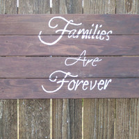 Families are Forever Sign Reclaimed Barn Wood