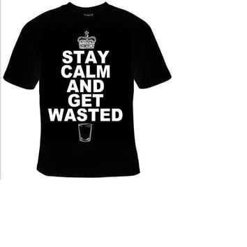 stay calm and get wasted t-shirt cool funny t-shirts cute gift present humor tee shirt