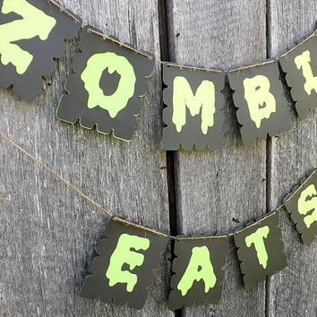 Zombie Eats Banner, Halloween Decoration, Neon Green & Black, Halloween Party or Home Decor, Die Cut Food Table Sign, Style Choice