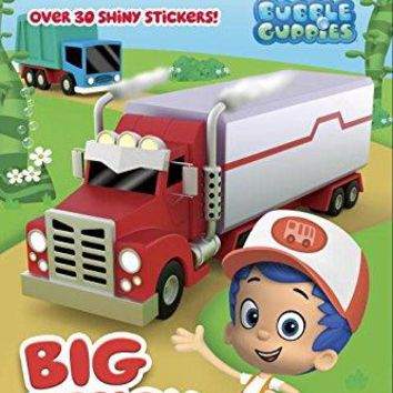 Big Truck Show! Bubble Guppies. Step into Reading Reprint