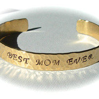 BEST MOM EVER  Mothers Day Gifts Jewelry Inspirational Stamped Bracelet Bangle Cuff Hand Hammered Customizable and Personalize