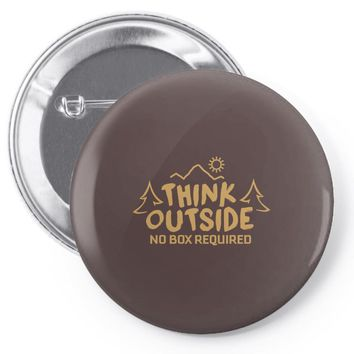 Think Outside. No Box Required. Pin-back button