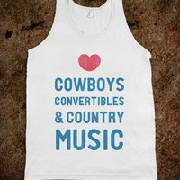 Cowboys Convertibles & Country Music (My Loves)