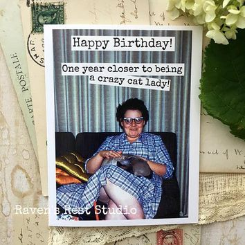One Year Closer To Being A Crazy Cat Lady! Funny Vintage Style Happy Birthday Card FREE SHIPPING