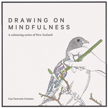 Drawing on Mindfulness: A Colouring Series of New Zealand