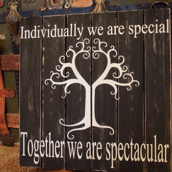 Pallet sign Individually we are special Together by TheSignCircus