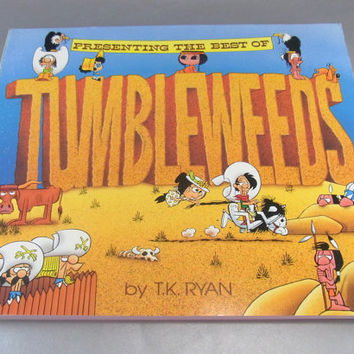 Presenting the Best of Tumbleweeds by T.K. Ryan 1993 Softcover Edition