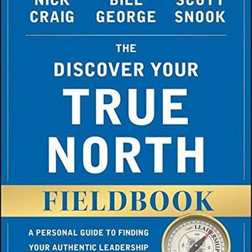 The Discover Your True North Fieldbook 2 REV UPD