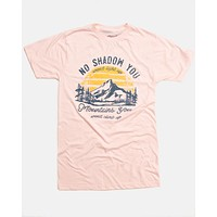 No Shadow You won't light (Pink) - Tee