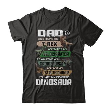 Dad You're My Favorite Dinosaur T-Rex Fathers Day