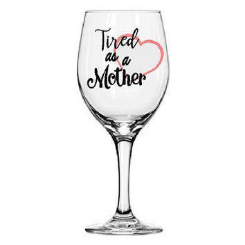 Tired as a mother. Best friend gift. Partner gift, anniversary gift idea. New mother gift. Baby shower.