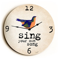 Sing Your Own Song Unique Wall Clock by Artist Lisa Weedn