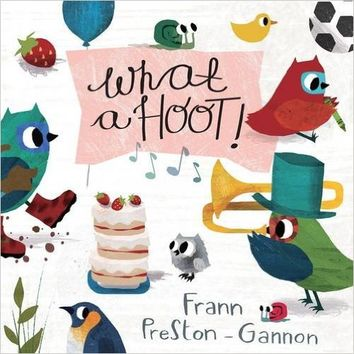 What a Hoot! Board book – June 16, 2015