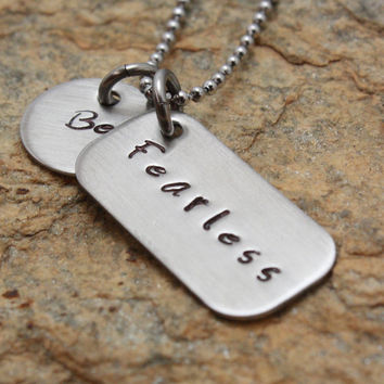 Be Fearless inspirational tag tags hand stamped necklace keychain