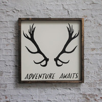 Adventure Awaits Antlers Sign
