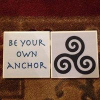 Be Your Own Anchor Triskelion  Coasters (Set of 2) Teen Wolf inspired