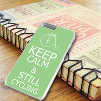 Keep Calm And Still Cycling iPhone 6 Plus   iPhone 6S Plus Case