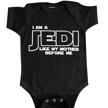 I am a Jedi just like my mommy, Baby Clothing, Funny Baby Clothing, Star Wars Baby, Newborn gift, Geekery Baby, by BabyApparels.etsy.com