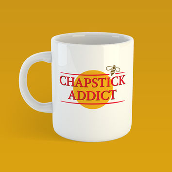 Chapstick Addict (Burt's Bees Edition) - White 11oz Ceramic Mug